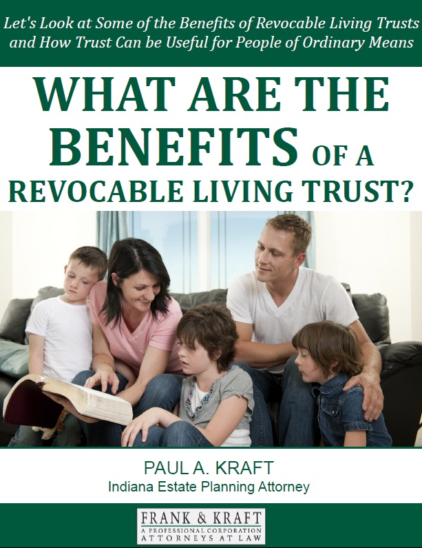 What Are the Benefits of a Revocable Living Trust