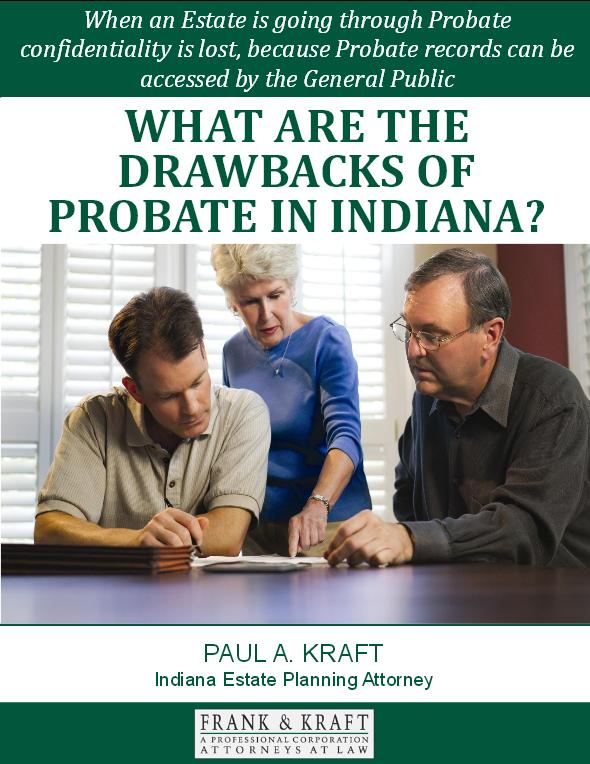 What are the Drawbacks of Probate in Indiana