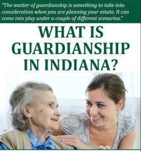 What is a Guardianship in Indiana