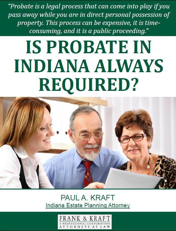 Is Probate in Indiana Always Required?