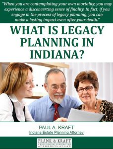 What is Legacy Planning in Indiana?