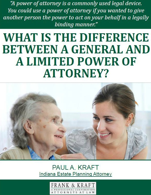 What is the Difference Between a General and A Limited Power of Attorney