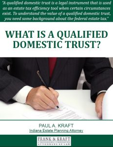 Free Report: What Is a Qualified Domestic Trust?