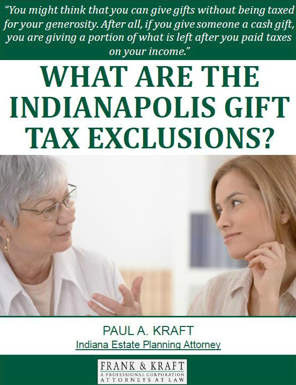 What Are the Indianapolis Gift Tax Exclusions?