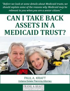 Free Report: Can I Take Back Assets in a Medicaid Trust?