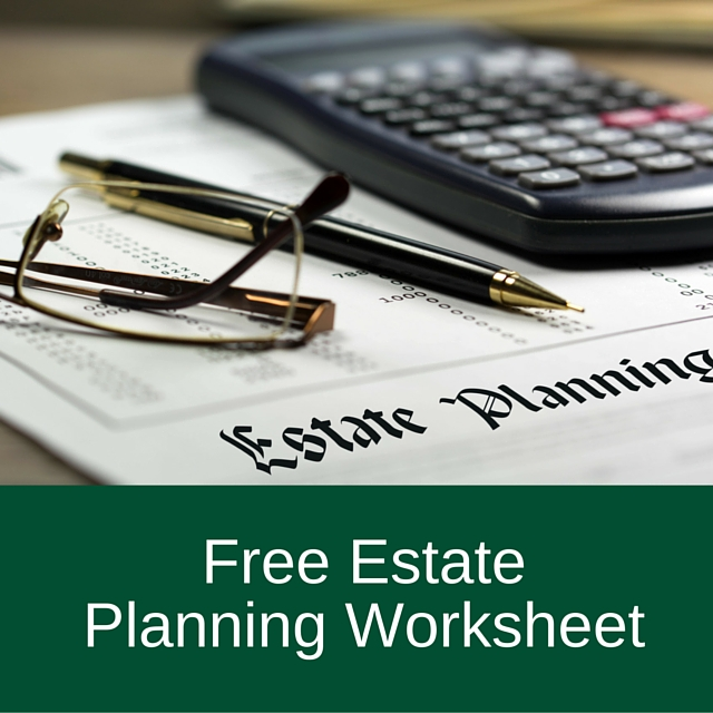Free Estate Planning Worksheet – Estate Planning Worksheet